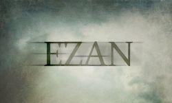 Ezan: Teaser Fragman