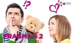 Evlenmeden Olmaz: Fragman 2