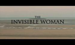 Görünmeyen Kadın: Fragman (Orijinal)