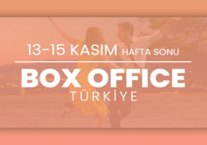 Box Office Türkiye: 13-15 Kasım 2020 seyirci sayıları belli oldu