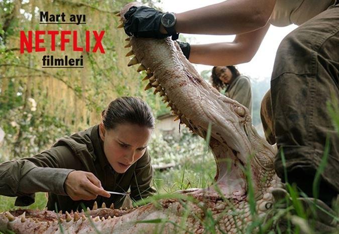Mart ayında Netflix Türkiye'de hangi filmler var?