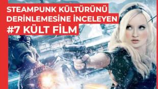 Filmi Steampunk Kültürünü Derinlemesine İnceleyen 7 Kült Film