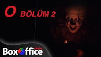 O Bölüm 2 Filmi Teaser Fragman