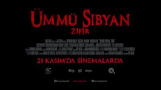 Ümmü Sıbyan Zifir Filmi Fragman