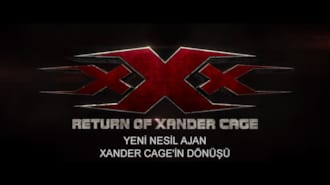 Yeni Nesil Ajan: Xander Cage'in Dönüşü Filmi İlk Fragman (Türkçe Altyazılı)