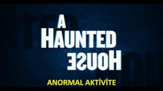 Anormal Aktivite Filmi Fragman (Türkçe Altyazılı)