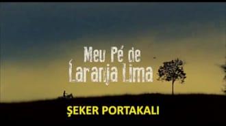 Şeker Portakalı Filmi Fragman (Türkçe Altyazılı)