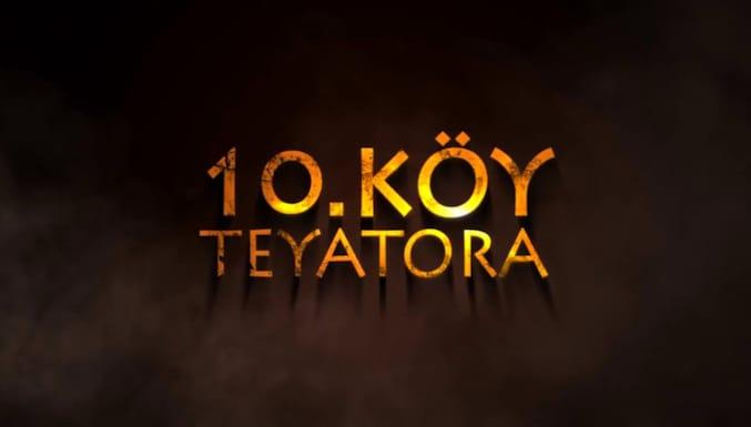 10. Köy Teyatora Filmi Fragman